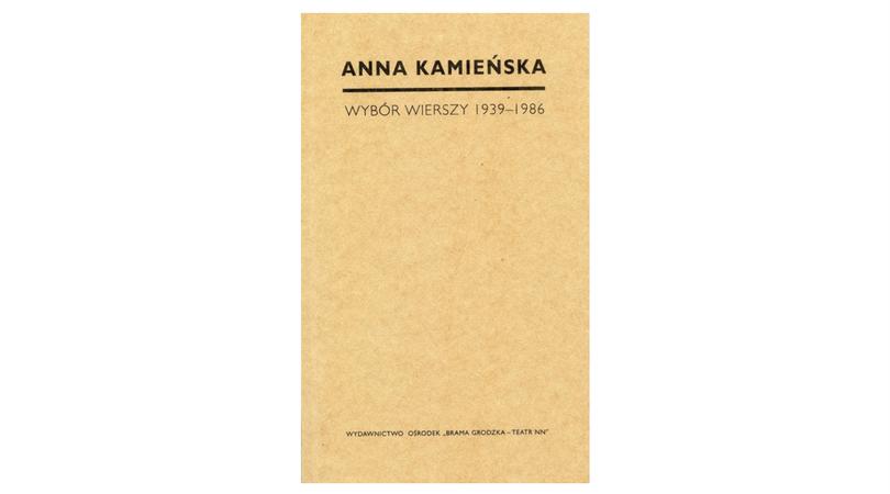 Kamieńska Anna Wybór Wierszy 1939 1986 Wydawnictwo