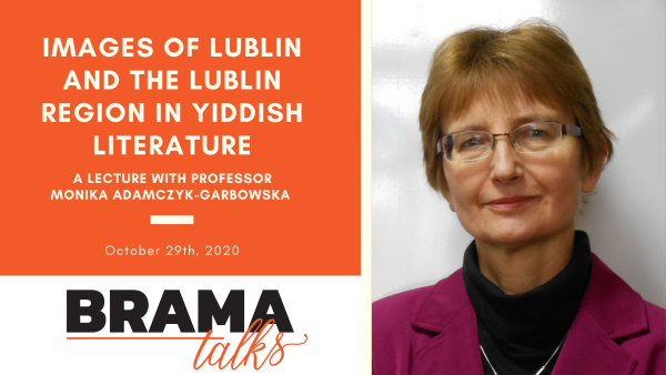 Brama Talks: Images of Lublin and the Lublin Region in Yiddish Literature