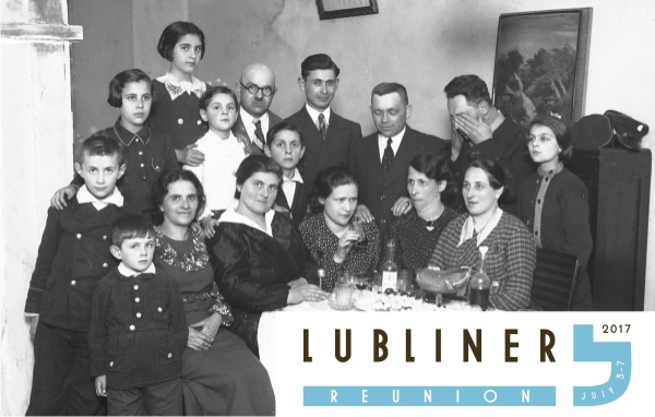 Lubliner Reunion – July 3-7, 2017