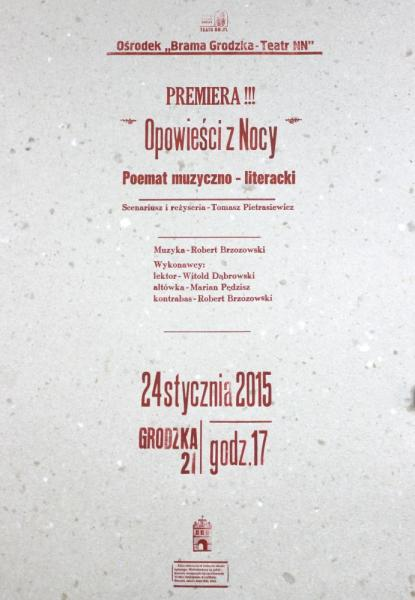 """""""Opowieści z nocy"""" - premiera oratorium muzyczno-literackiego (24-25.01.2015)"""
